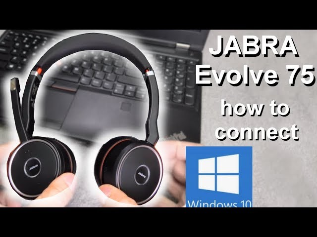 Connecting Jabra Evolve 75 Headsets To Your Computer How To Youtube