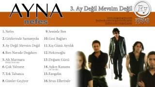 Ayna - Ay Değil Mevsim Değil (Official Audio)