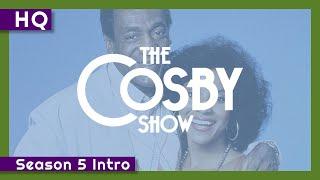 The Cosby Show (1984-1992) Season 5 Intro