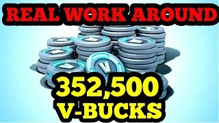 REAL WAY TO GET 352,500 V-BUCK!!! FORTNITE BR VBUCKS V BUCKS