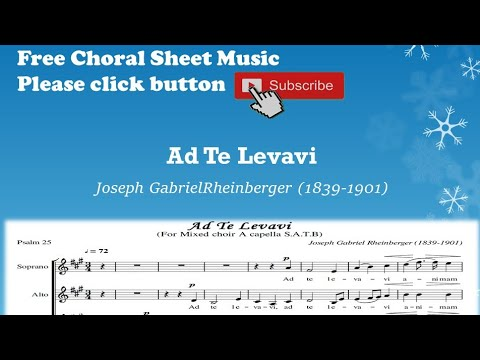 Ad Te Levavi - Joseph Gabriel Rheinberger