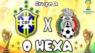 2014 FIFA World Cup Brazil - Brasil: O Hexa! - Brasil x México [Grupo A]
