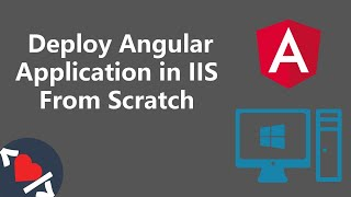 Deploy Angular App in IIS from Scratch