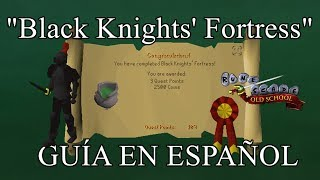 [OSRS] Black Knights' Fortress (Español)