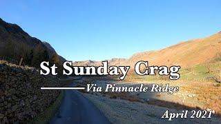 St Sunday Crag via Pinnacle Ridge Grade 3 Scramble 4K - April 2021
