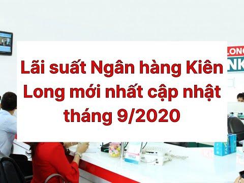 Lãi suất Ngân hàng Kiên Long mới nhất cập nhật tháng 9/2020