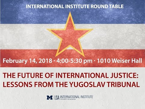 II Round Table. The Future of International Justice: Lessons From the Yugoslav Tribunal