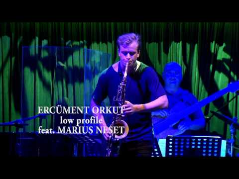 Ercüment Orkut - Low Profile with Marius Neset (Live at 23rd Istanbul Jazz Festival)
