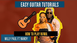 Njiwa - Willy Paul Ft Nandy (How to play Njiwa on Guitar lesson/Tutorial)