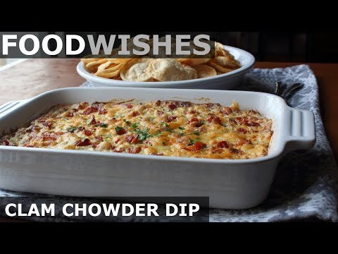 New England Clam Chowder Dip – Food Wishes – Football Food