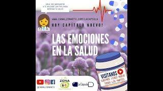 La Cápsula - Las emociones en la salud