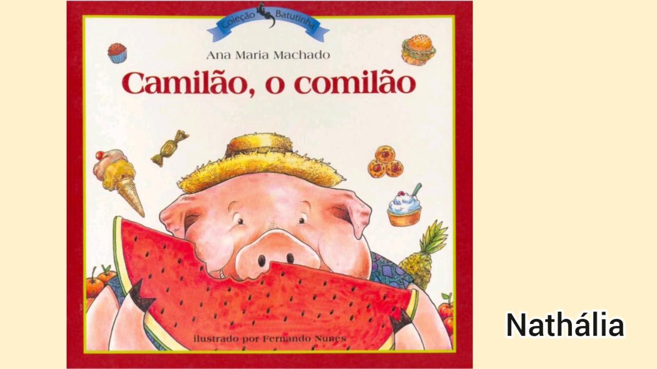 ^Camilo, o comilão^ de Ana Maria Machado