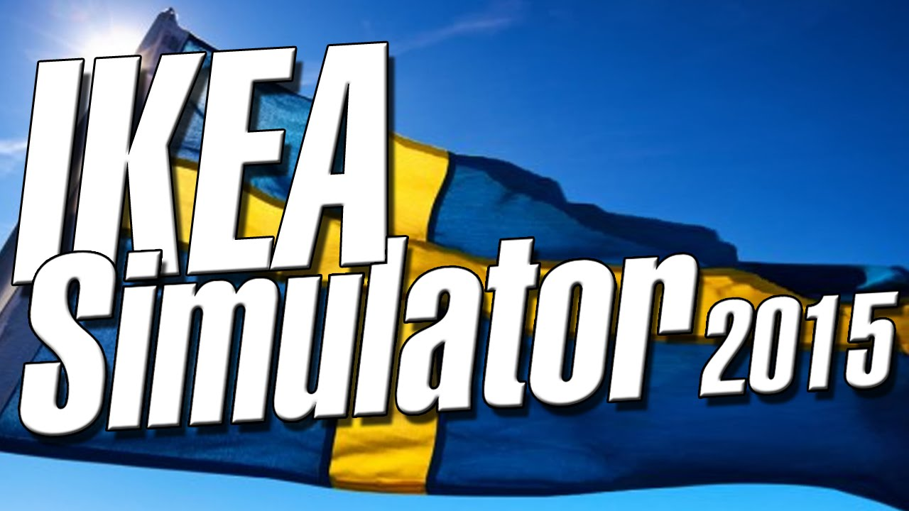 ikea simulator 2015 youtube On ikea simulation