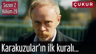 Çukur 2.Sezon 29.Bölüm - Karakuzular'ın İlk Kuralı...