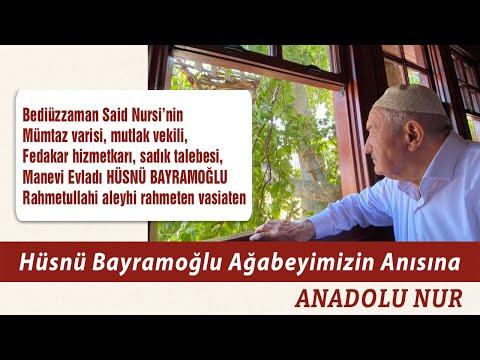Hüsnü Bayramoğlu Ağabeyimizin Anısına - 1 ( Rahmetullahi Aleyhi Rahmeten Vasiate