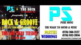 ROCK & GROOVE LOVERS ROCK MIX......PURE SOUNZ with DJ DWIE(dewey) 2012.wmv