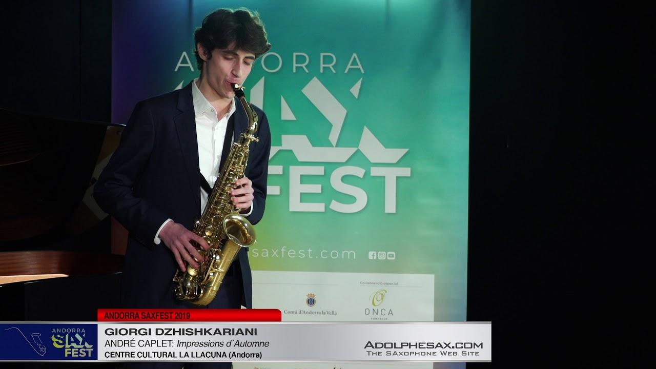 Andorra SaxFest 2019 1st Round   Giorgi Dzhishkariani   Impressions d´Automne by Andre Caplet