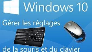 Windows 10 : Régler les Paramètres de la souris et du clavier