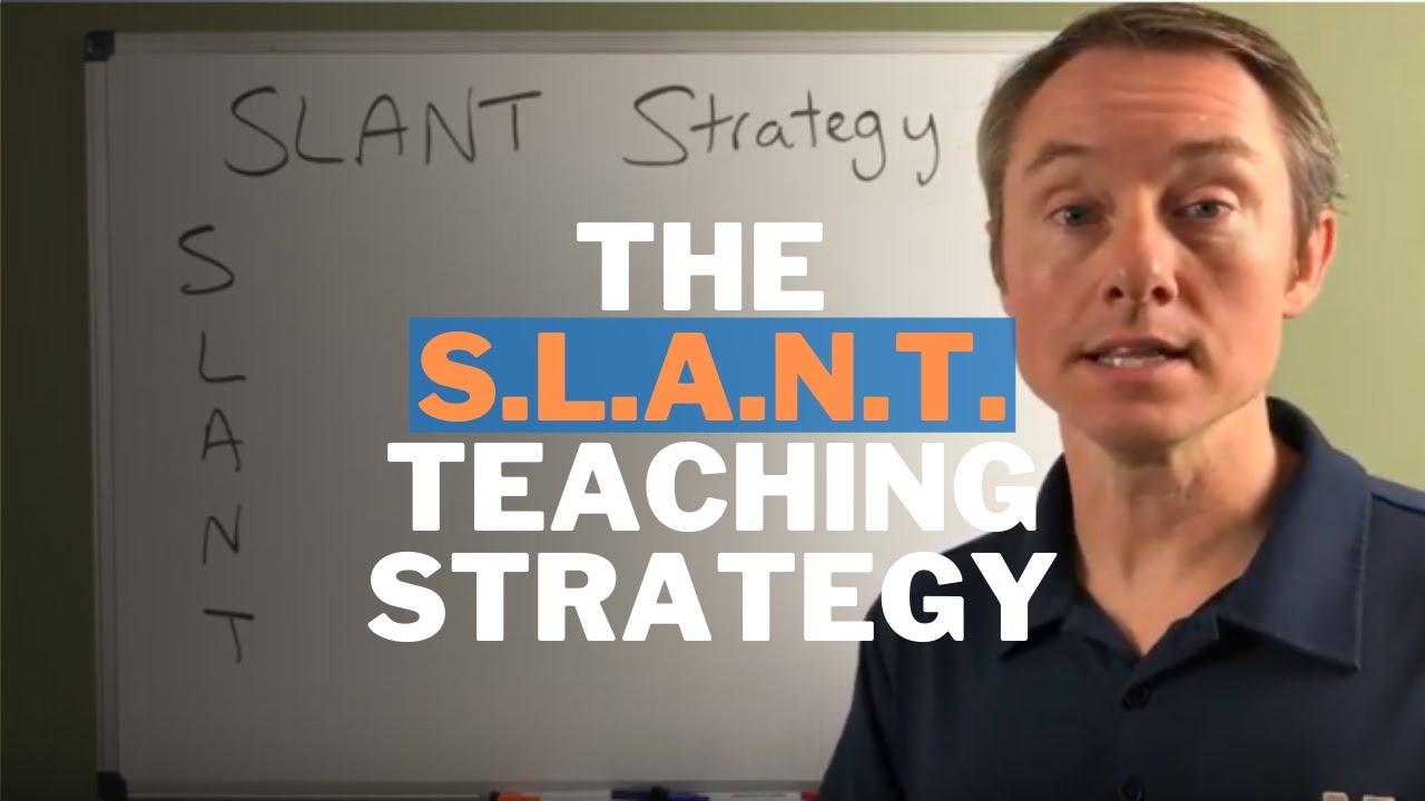 The SLANT Teaching Strategy