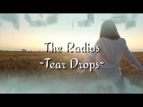 teardrops by the radios lyric + terjemahan bahasa