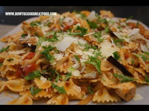 Italian Food - Chicken Aubergine Eggplant farfalle Pasta recipe pollo melanzane