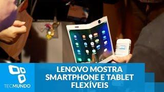 Lenovo mostra prototipos funcionais de smartphone e tablet flexiveis