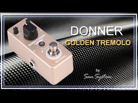 DONNER - Golden Tremolo