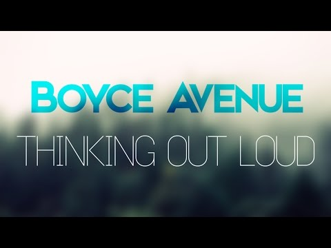Boyce Avenue - Thinking Out Loud (Lyric Video)