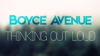 Gambar cover Boyce Avenue - Thinking Out Loud (Lyric Video)