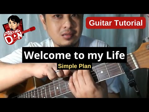 Guitar Tutorial Welcome To My Life Chords Simple Plan Youtube