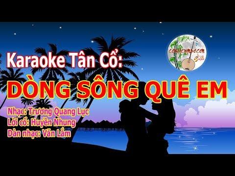Dòng Sông Quê Em | Karaoke Tân Cổ Beat Chuẩn Âm Thanh Chất Lượng Cao