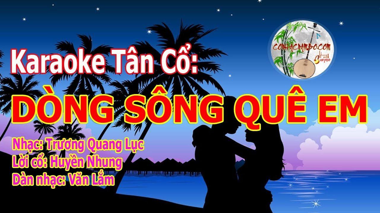 Dòng Sông Quê Em - Karaoke Tân Cổ