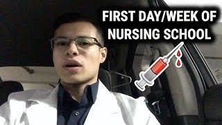 MY FIRST DAY/WEEK OF NURSING SCHOOL