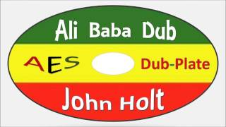 John Holt-Ali Baba Dub (Angel Eyes Sound)