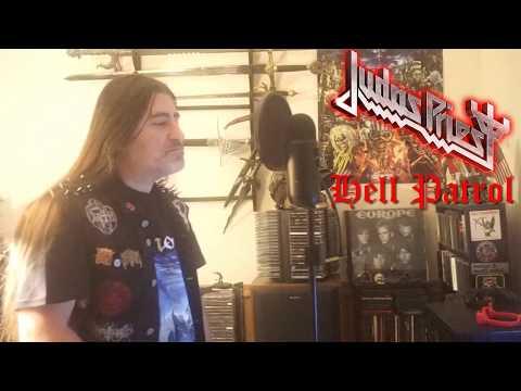 "Judas Priest "" Hell Patrol "" ( vocal cover )"