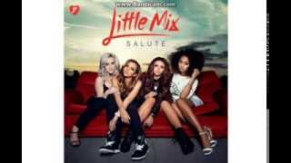 Little Mix - Salute (Audio)