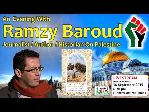 An Evening With Ramzy Baroud - Journalist / Author / Historian on Palestine