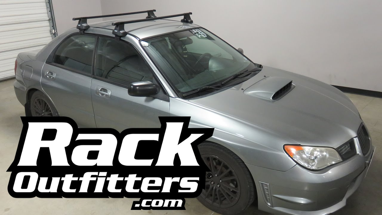 2002 2007 Subaru Impreza Wrx With Thule Traverse Squarebar Roof Rack Crossbars Youtube