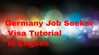 Germany Job Seeker Visa Tutorial Latest 2016