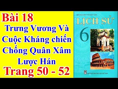 Lịch Sử Lớp 6 Bài 18 – Trưng Vương Và Cuộc Kháng Chiến Chống Quân Xâm Lược Hán – Trang 50 - 52