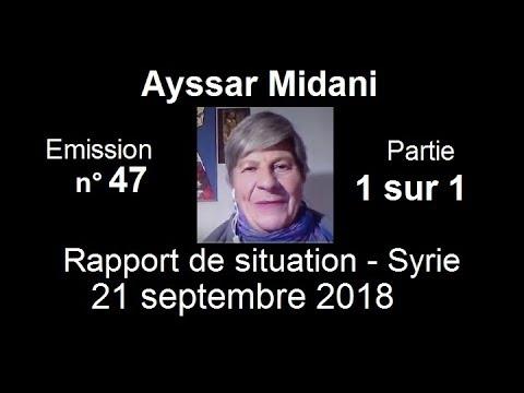 Ayssar Midani SitRep Syrie n°47 ~ 21 sept 2018 partie 1 sur 1