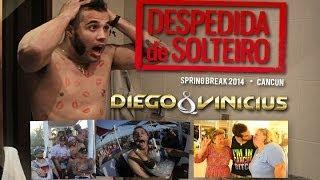 DIEGO E VINICIUS - DESPEDIDA DE SOLTEIRO - ( OFICIAL )