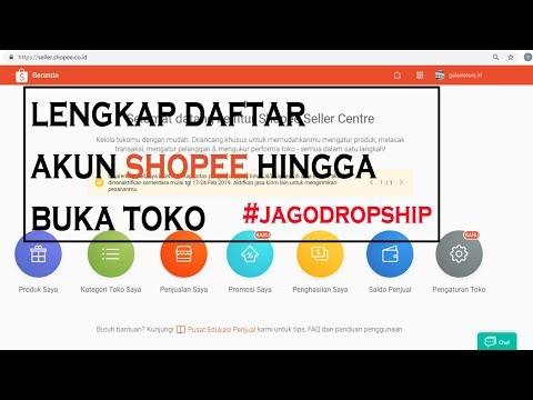 lengkap!!-cara-mendaftar-akun-shopee-hingga-membuat-toko-online-#shopee-4-jago-dropship