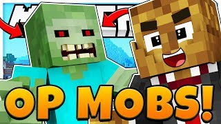 OVERPOWERED MODDED MOBS - MINECRAFT MODDED MONSTERS INDUSTRIES 4.0