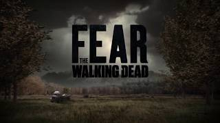 Fear the Walking Dead - Season 5 - Official Intro (Episode 5.04)