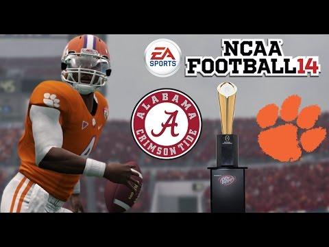 ALABAMA vs CLEMSON NATIONAL CHAMPIONSHIP!!  NCAA Football 2014