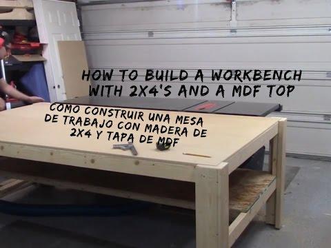 Workbench with 2x4 39 s mdf top mesa de trabajo con for Dimensiones mesa de trabajo