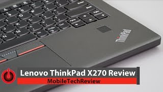 Lenovo ThinkPad X270 Review