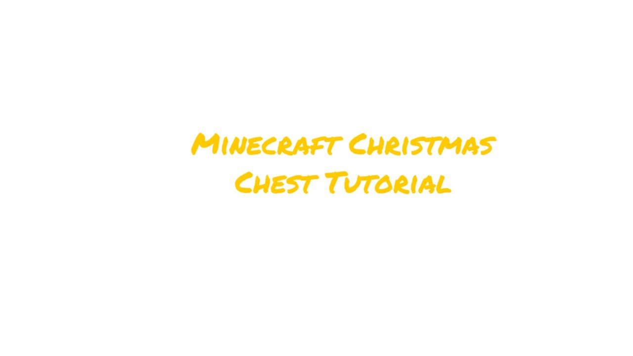 how to get a christmas chest in minecraft