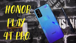 Honor Play 4T Pro Unboxing & FULL Review - Mid Range Flagship killer 2020
